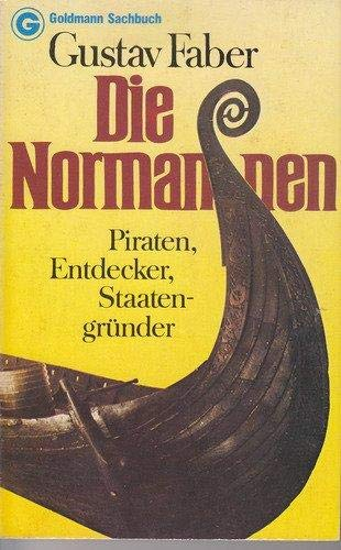9783442111756: Die Normannen: Piraten, Entdecker, Staatengründer (Goldmann Sachbuch) (German Edition)