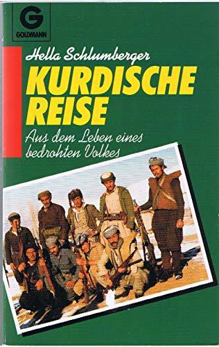 9783442114542: Kurdische Reise. Aus dem Leben eines bedrohten Volkes