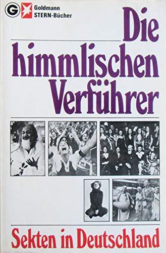 Die himmlischen Verführer. Sekten in Deutschland: Nannen, Henri (Hrsg.)