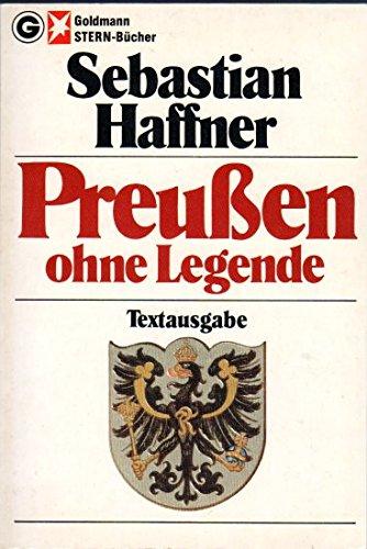 9783442115129: Preußen ohne Legende