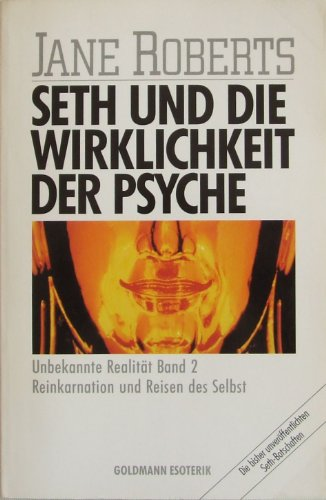 9783442118892: Seth und die Wirklichkeit der Psyche