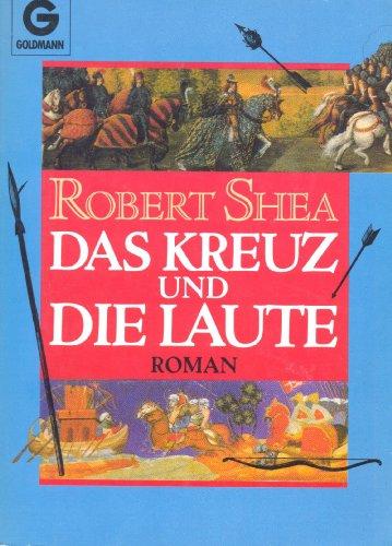 9783442119899: Das Kreuz und die Laute. Roman