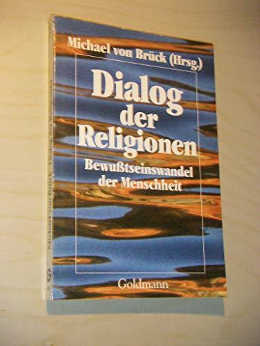 9783442120109: Einigkeit der Religionen. Bewusstseinswandel der Menschheit