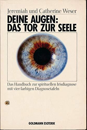 9783442120833: Deine Augen: Das Tor zur Seele