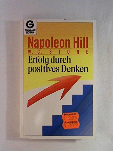 9783442120987: Erfolg durch positives Denken. ( Esoterik).