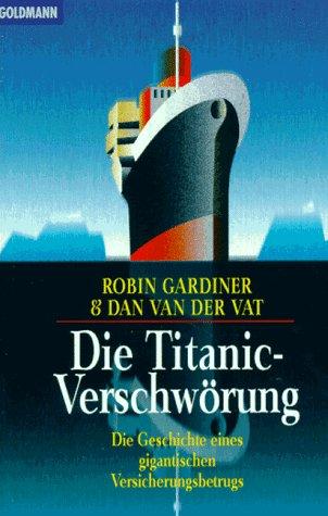 9783442126873: Die Titanic-Verschwörung