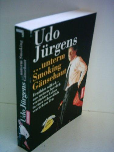 Unterm Smoking Gänsehaut: Jürgens,Udo