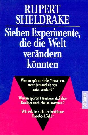 9783442127160: Sieben Experimente, die die Welt verändern könnten.