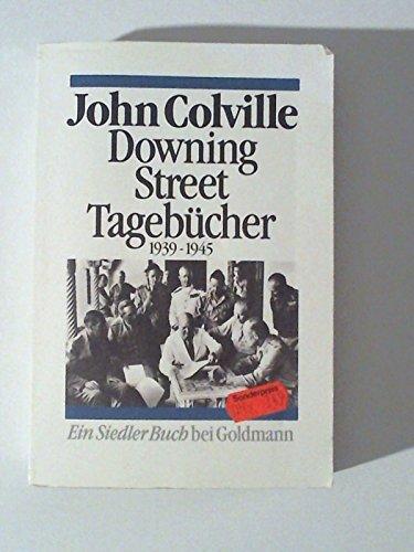 9783442128112: Downing Street Tagebücher. 1939-1945. Ein Siedler Buch bei Goldmann
