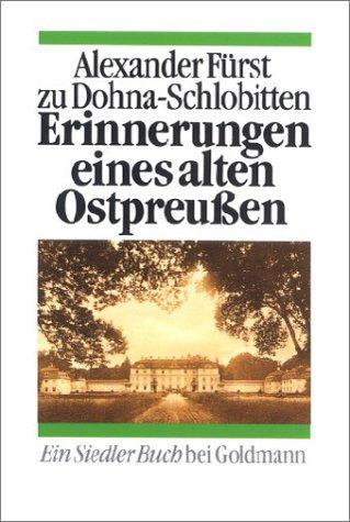 9783442128228: Erinnerungen eines alten Ostpreußen. ( Siedler Buch).