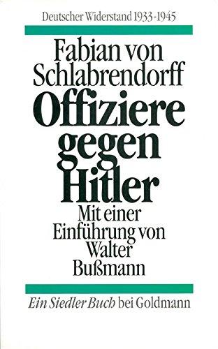 9783442128617: Offiziere gegen Hitler
