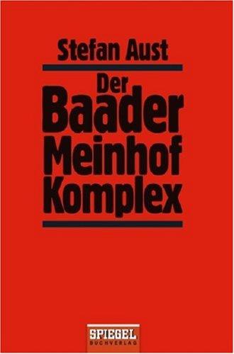 9783442129539: Der Baader Meinhof Komplex.
