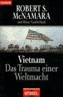 Vietnam Das Trauma einer Weltmacht (3442129567) by Robert S. McNamara