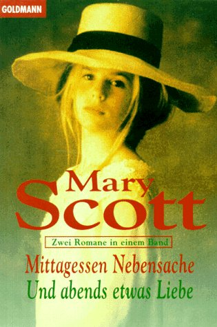 The original book MittagessenNebensacheUndabendsetwasLiebe3442131529 of foreign language(Chinese Edition) (3442131529) by Mary Scott