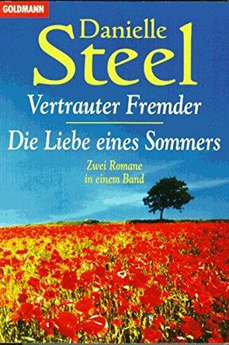 9783442131600: Vertrauter Fremder / Die Liebe eines Sommers. Zwei Romane in einem Band.