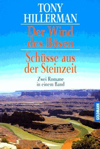 9783442131747: Der Wind des Bösen / Schüsse aus der Steinzeit. Zwei Romane in einem Band.