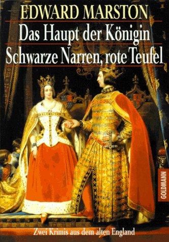 9783442131822: Das Haupt der Königin. / Schwarze Narren, rote Teufel. - Zwei Krimis aus dem alten England.