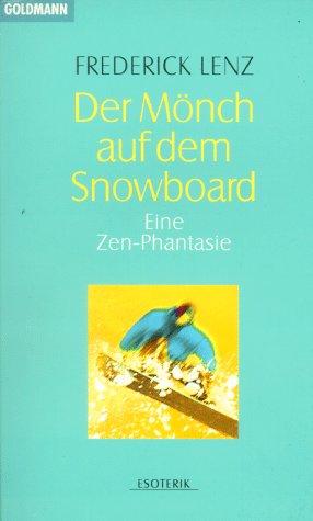 Stock image for Der Mönch auf dem Snowboard for sale by medimops