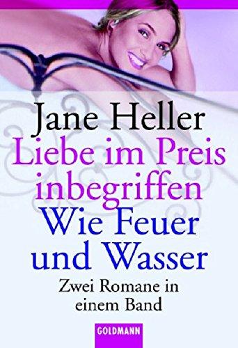 9783442133192: Liebe im Preis inbegriffen / Wie Feuer und Wasser. Zwei Romane in einem Band.