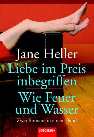 9783442133451: Liebe im Preis inbegrifen / Wie Feuer und Wasser. Zwei Romane in einem Band.