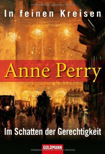In feinen Kreisen/Im Schatten der Gerechtigkeit: Zwei: Anne, Perry: