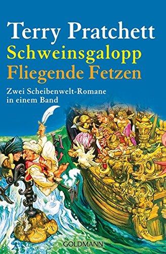 9783442134687: Schweinsgalopp/Fliegende Fetzen: Zwei Scheibenwelt-Romane in einem Band