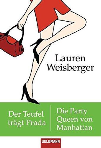 9783442134700: Der Teufel trägt Prada - Die Party Queen von Manhattan: Zwei Romane in einem Band