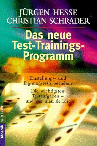 9783442135868: Das neue Test-Programm. Einstellungs- und Eignungstests bestehen. Die gebräuchlichsten Aufgaben - und wie man sie löst