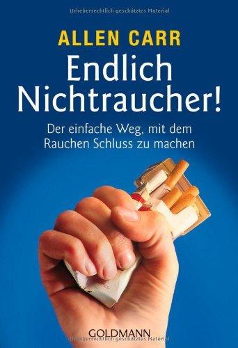 Endlich Nichtraucher. (9783442136643) by Allen Carr