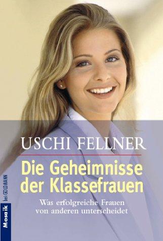 9783442138050: Die Geheimnisse der Klassefrauen.
