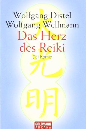 9783442138234: Das Herz des Reiki. Dai Komo.