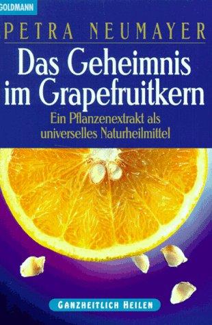 9783442139972: Das Geheimnis im Grapefruitkern