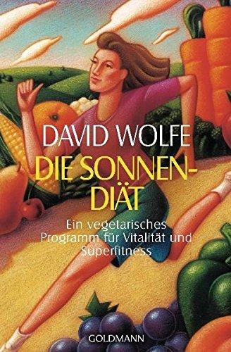 Die Sonnen- Diät. (3442142083) by David Wolfe