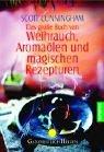 9783442142170: Das große Buch von Weihrauch, Aromaölen und magischen Rezepturen