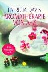 Aromatherapie von A - Z. (3442142180) by Patricia Davis