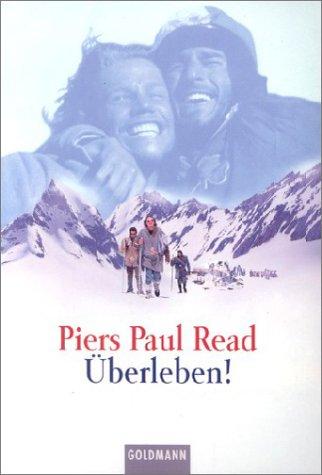 Ãœberleben. (9783442150564) by Read, Piers Paul; Hermann, Hans; Holthusen, Jan; Julius, Liselotte