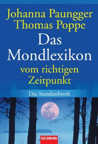 9783442150724: Das Mondlexikon: Vom richtigen Zeitpunkt
