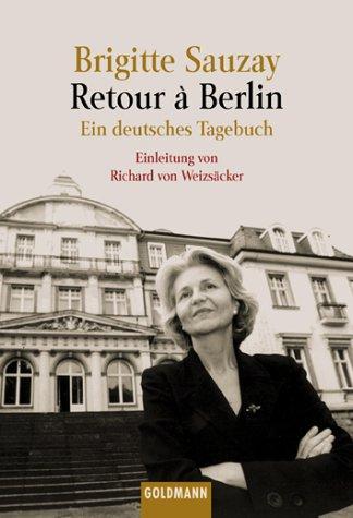 9783442151004: Retour a Berlin. Ein deutsches Tagebuch.