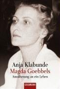 9783442151240: Magda Goebbels: Annäherung an ein Leben