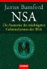 NSA. Die Anatomie des mächtigsten Geheimdienstes der Welt. (3442151511) by Bamford, James