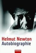 Autobiographie (9783442152902) by Newton, Helmut