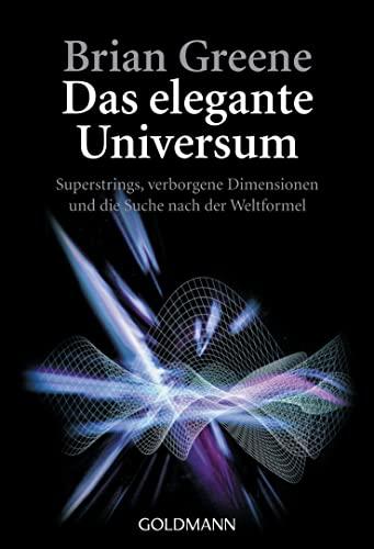 Das elegante Universum (9783442153749) by Greene, Brian