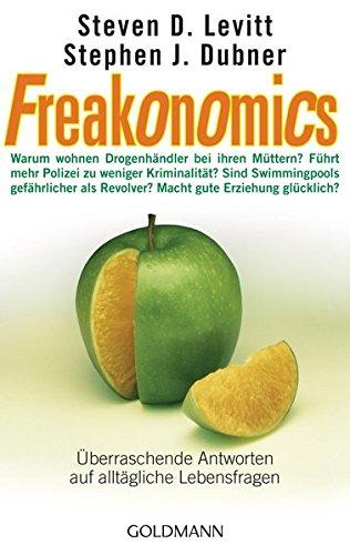 9783442154517: Freakonomics: Überraschende Antworten auf alltägliche Lebensfragen
