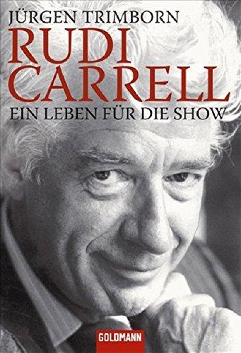 9783442154739: Rudi Carrell: Ein Leben für die Show