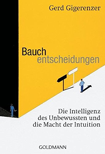 9783442155033: Bauchentscheidungen: Die Intelligenz des Unbewussten und die Macht der Intuition