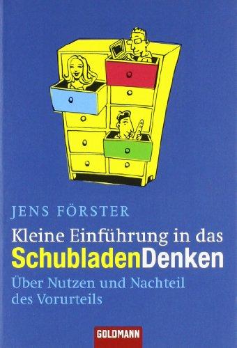 9783442155071: Kleine Einführung in das Schubladendenken: Über Nutzen und Nachteil des Vorurteils