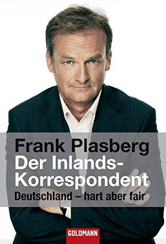 9783442155323: Der Inlandskorrespondent: Deutschland - hart aber fair