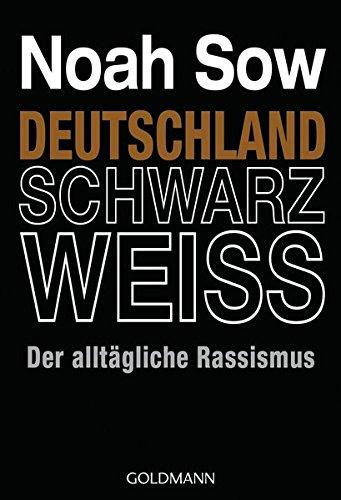 9783442155750: Deutschland Schwarz Weiss: Der alltägliche Rassismus