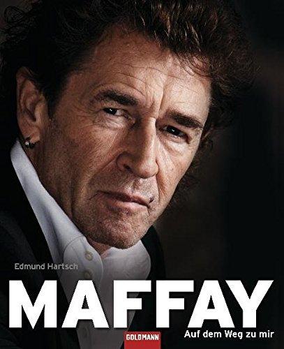 9783442155811: Maffay - Auf dem Weg zu mir
