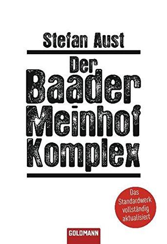 9783442155972: Der Baader-Meinhof-Komplex (Goldmann taschenbuch)
